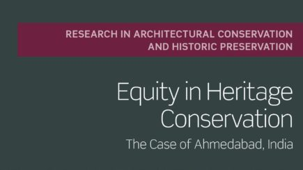 Equity in Heritage Conservation: The Case of Ahmedabad