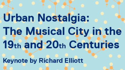 Urban Nostalgia: The Musical City in the 19th and 20th Centuries