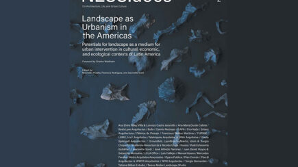 NESS.docs 2: Landscape as Urbanism in the Americas.