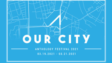 Anthology Festival 2021- Our City