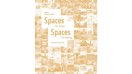 Spaces for living – Spaces for sharing