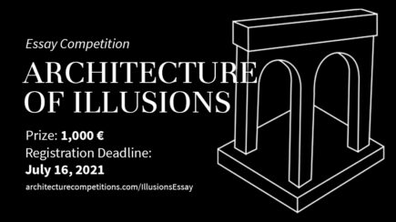 Essay Competition  Architecture Of Illusions
